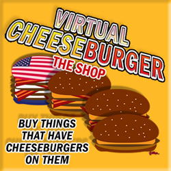 Virtual Cheeseburger - The Shop!