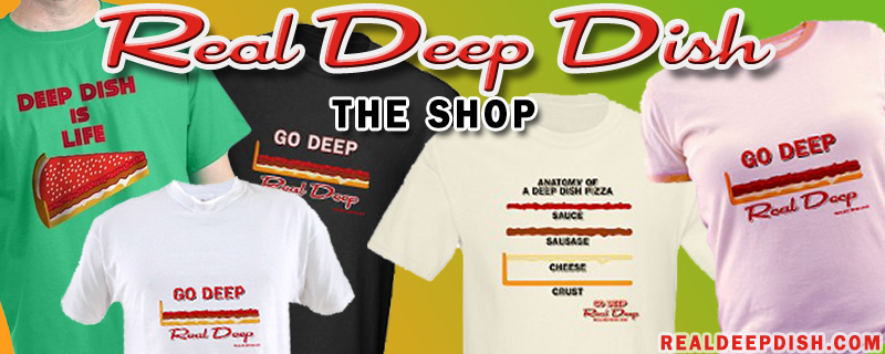 Real Deep Dish Shop - on CafePress